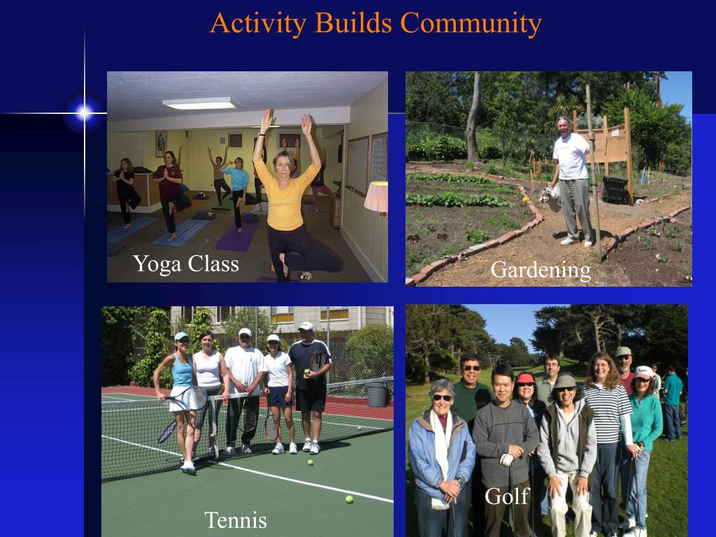 Activity Builds Community