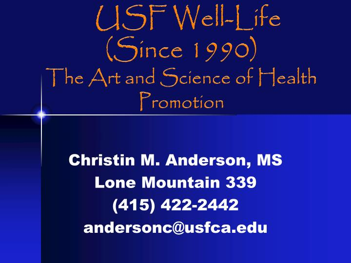 Usf well life since 1990 the art and science of health promotion