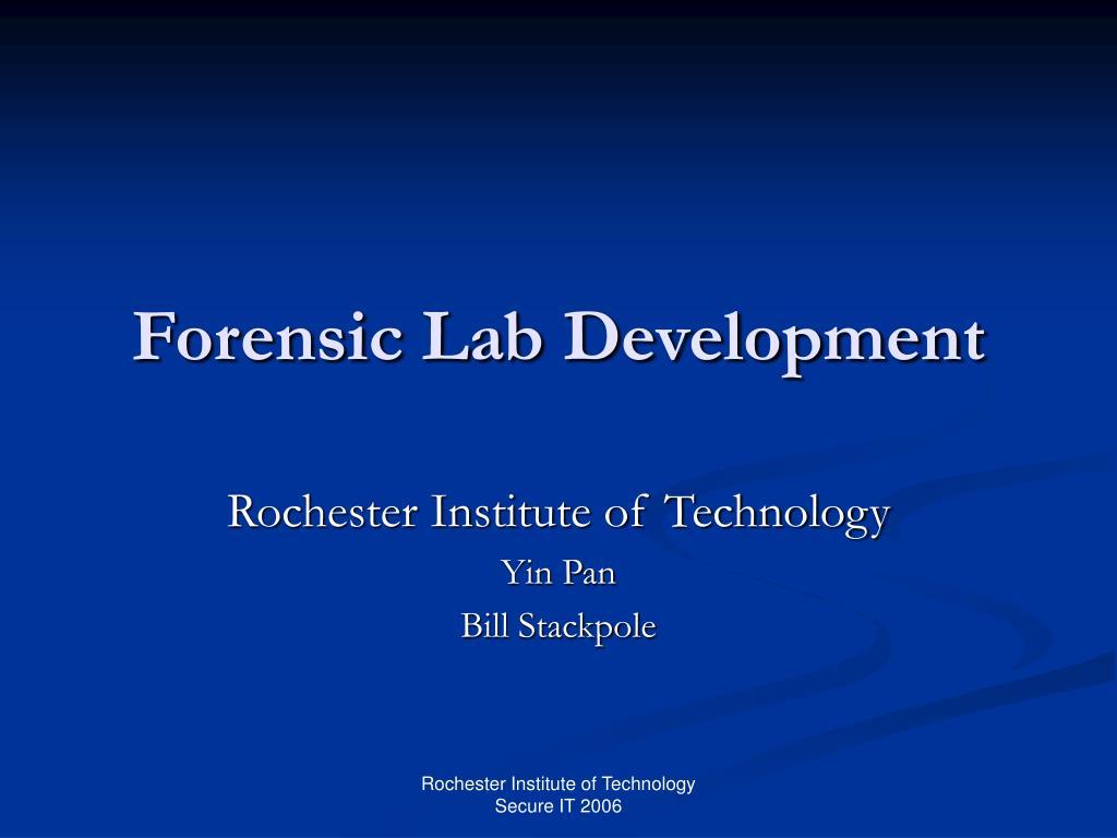 Forensic Lab Development
