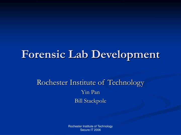 Forensic lab development l.jpg
