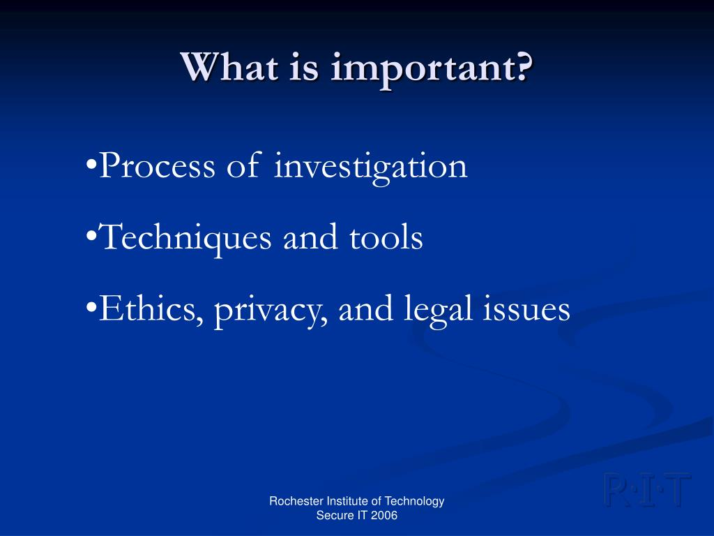 What is important?