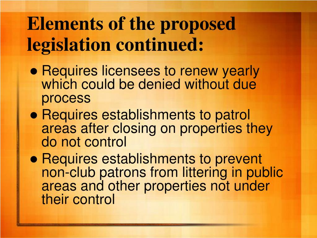 Elements of the proposed legislation continued: