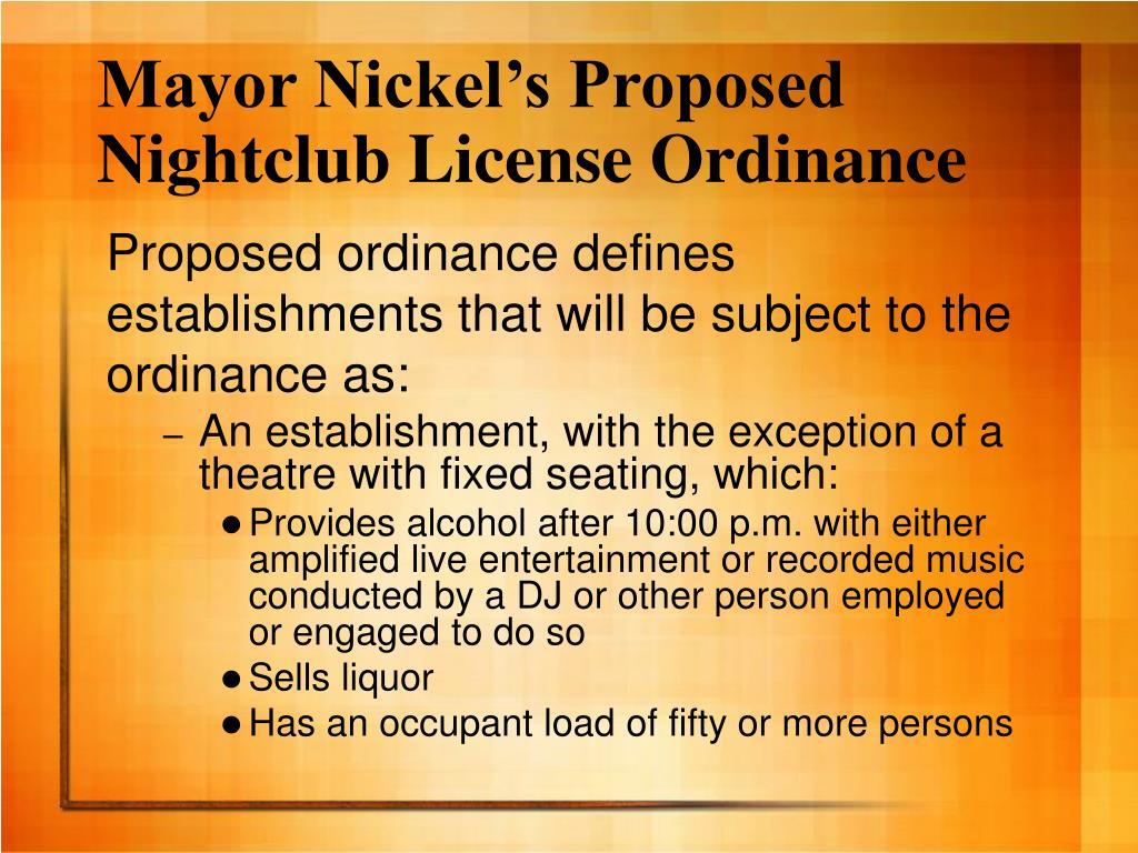 Mayor Nickel's Proposed Nightclub License Ordinance
