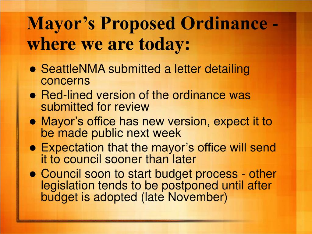 Mayor's Proposed Ordinance - where we are today: