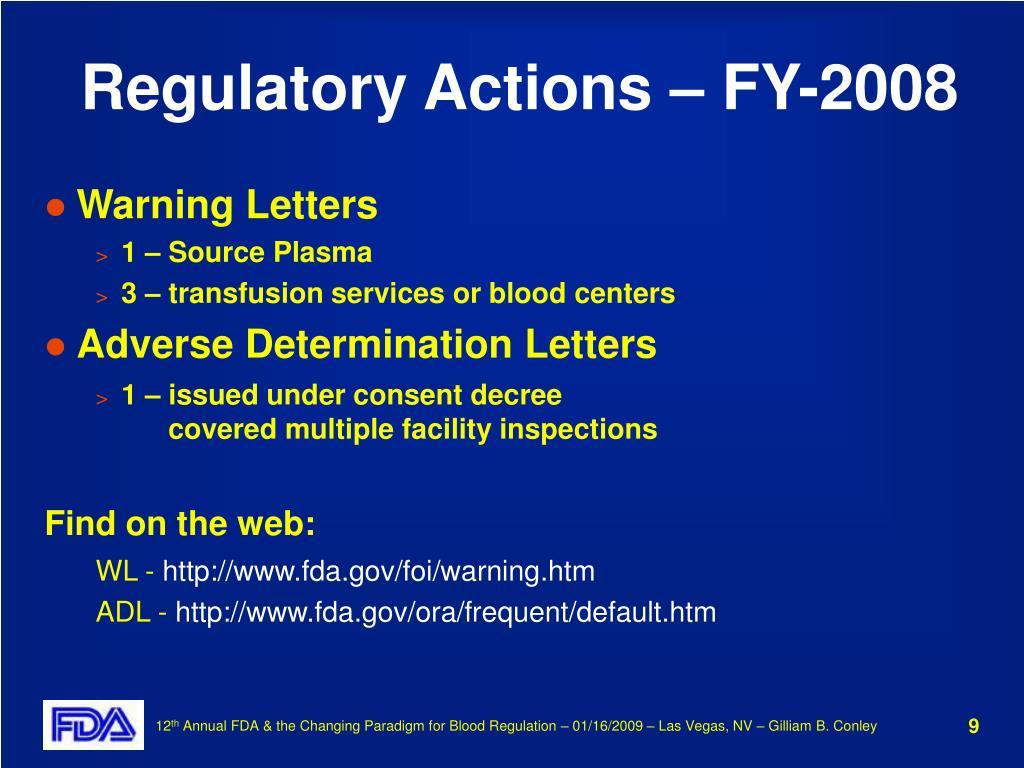 Regulatory Actions – FY-2008