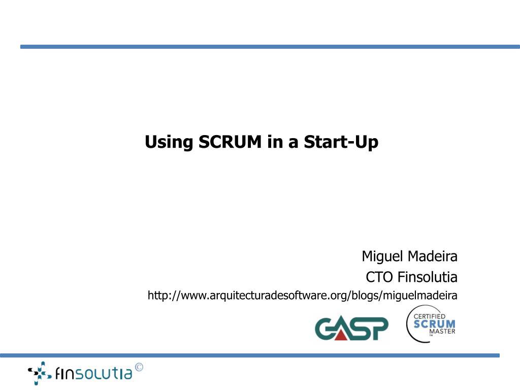 Using SCRUM in a Start-Up