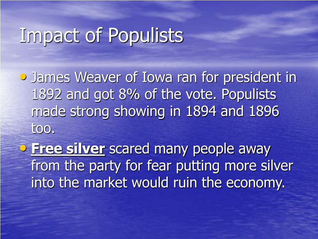 Impact of Populists