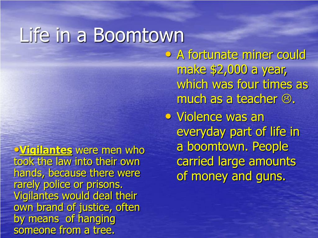 Life in a Boomtown