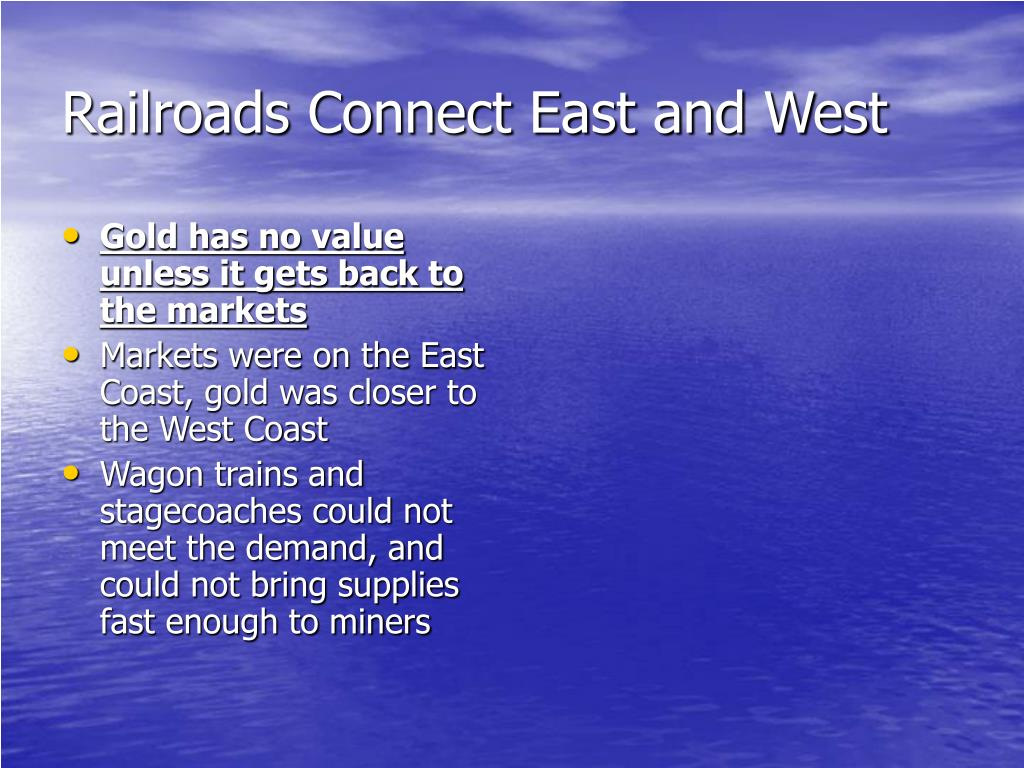 Railroads Connect East and West