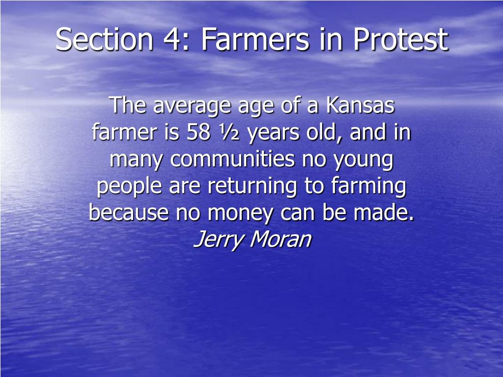 Section 4: Farmers in Protest