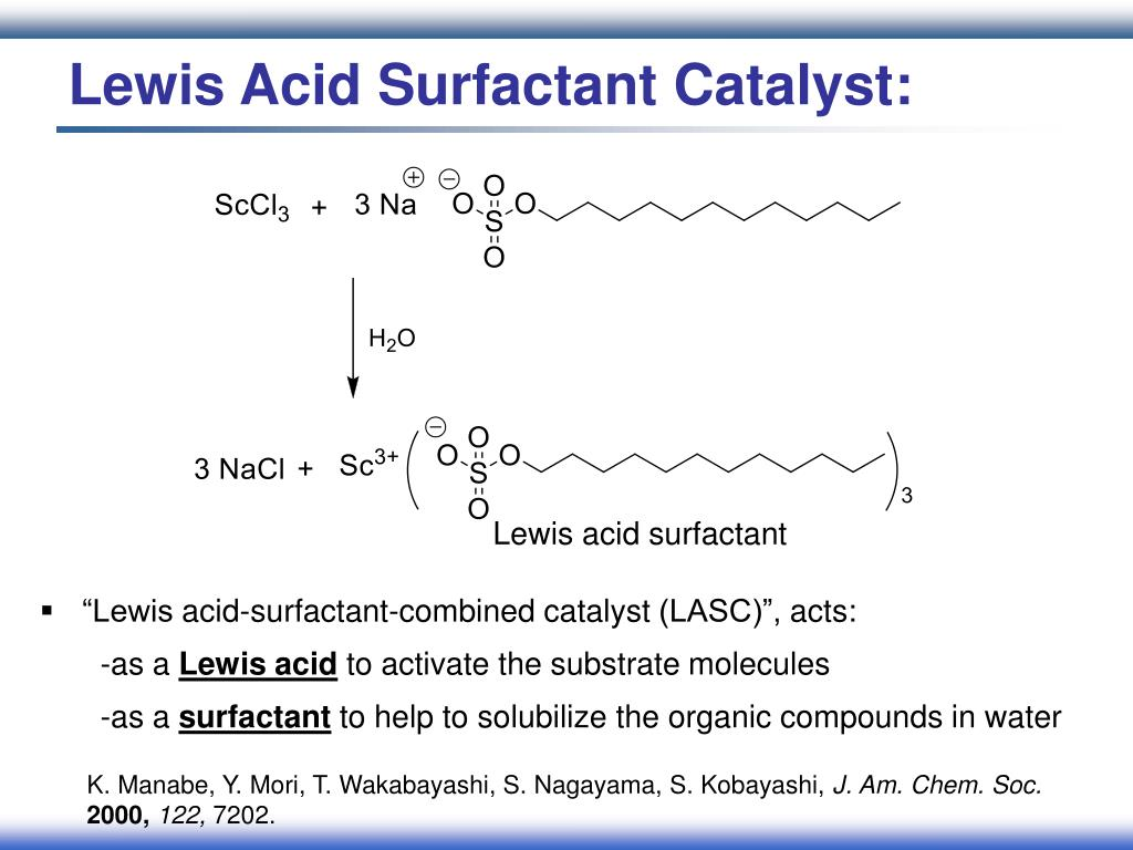 Lewis Acid Surfactant Catalyst: