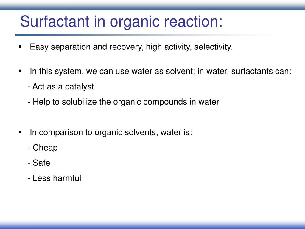 Surfactant in organic reaction: