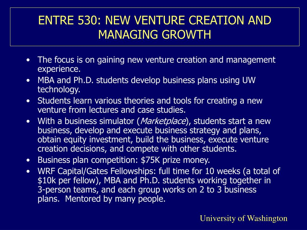 ENTRE 530: NEW VENTURE CREATION AND MANAGING GROWTH