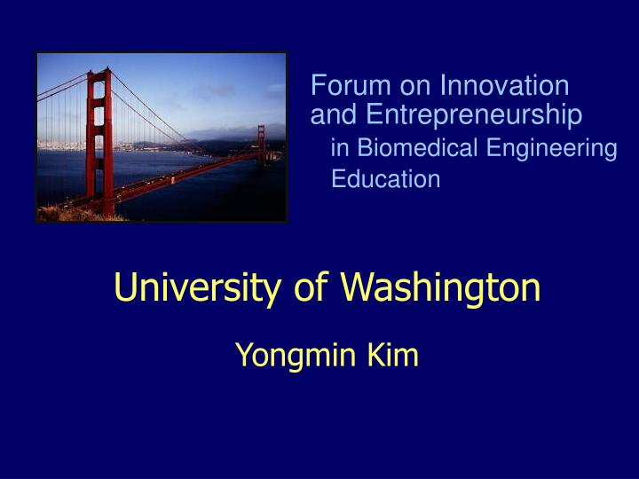 University of washington yongmin kim l.jpg