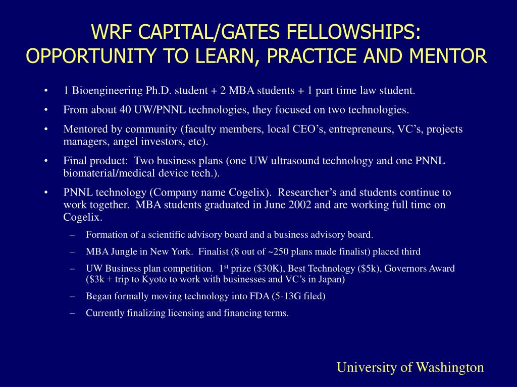 WRF CAPITAL/GATES FELLOWSHIPS: