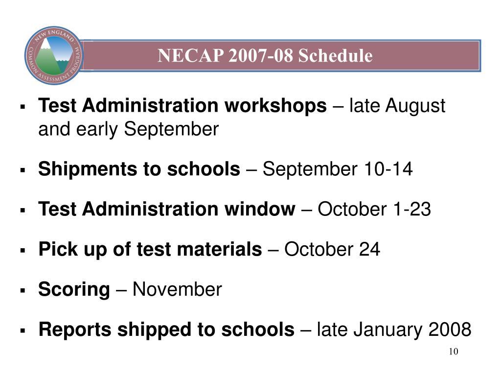 NECAP 2007-08 Schedule