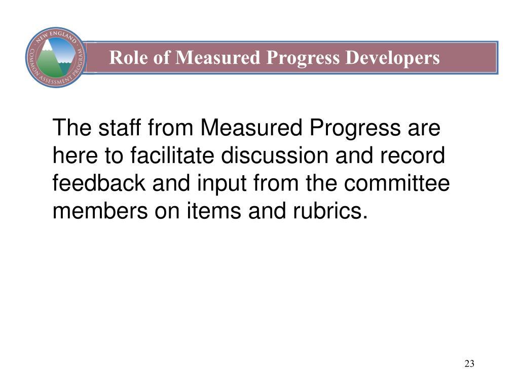 Role of Measured Progress Developers