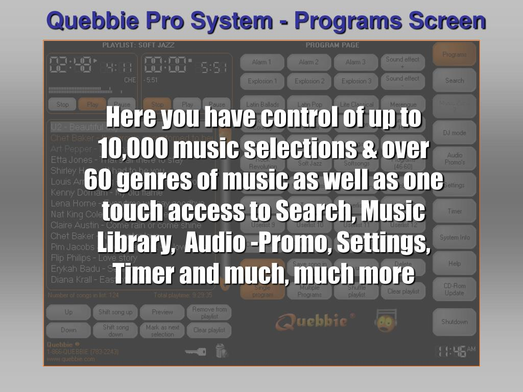 Quebbie Pro System - Programs Screen