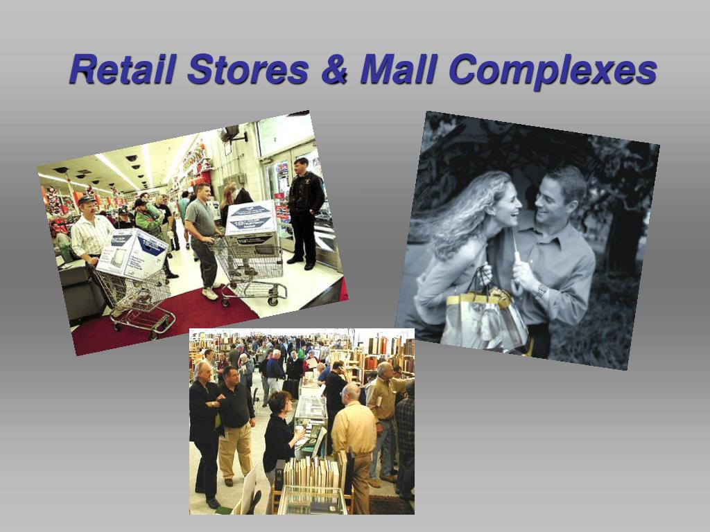 Retail Stores & Mall Complexes