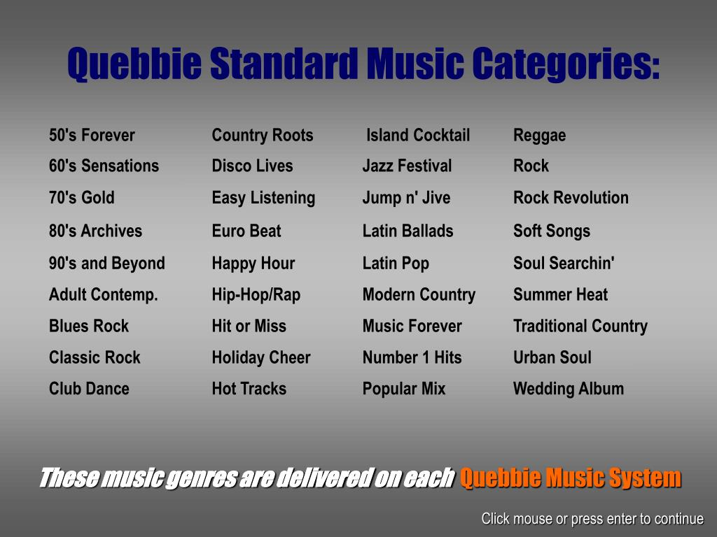 Quebbie Standard Music Categories: