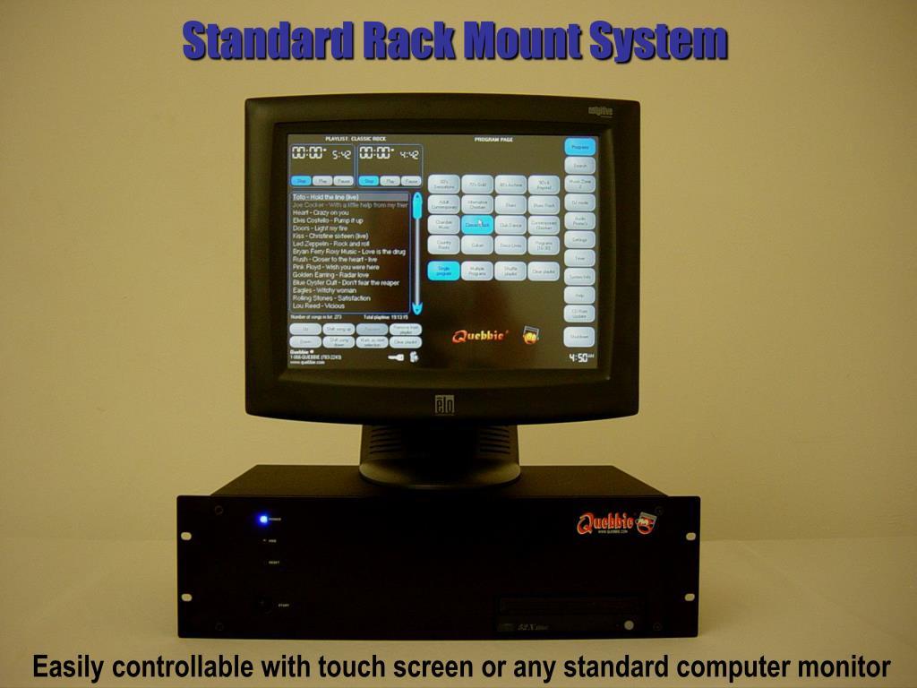 Standard Rack Mount System