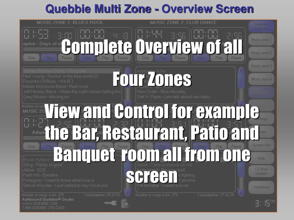 Quebbie Multi Zone - Overview Screen