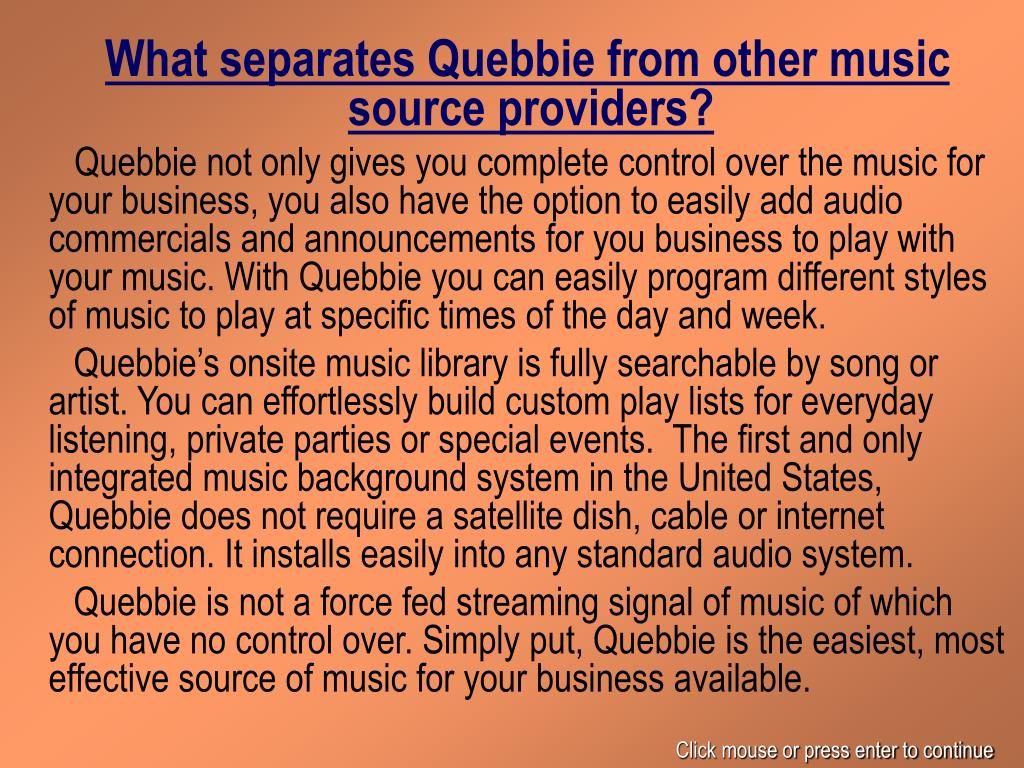 What separates Quebbie from other music source providers?