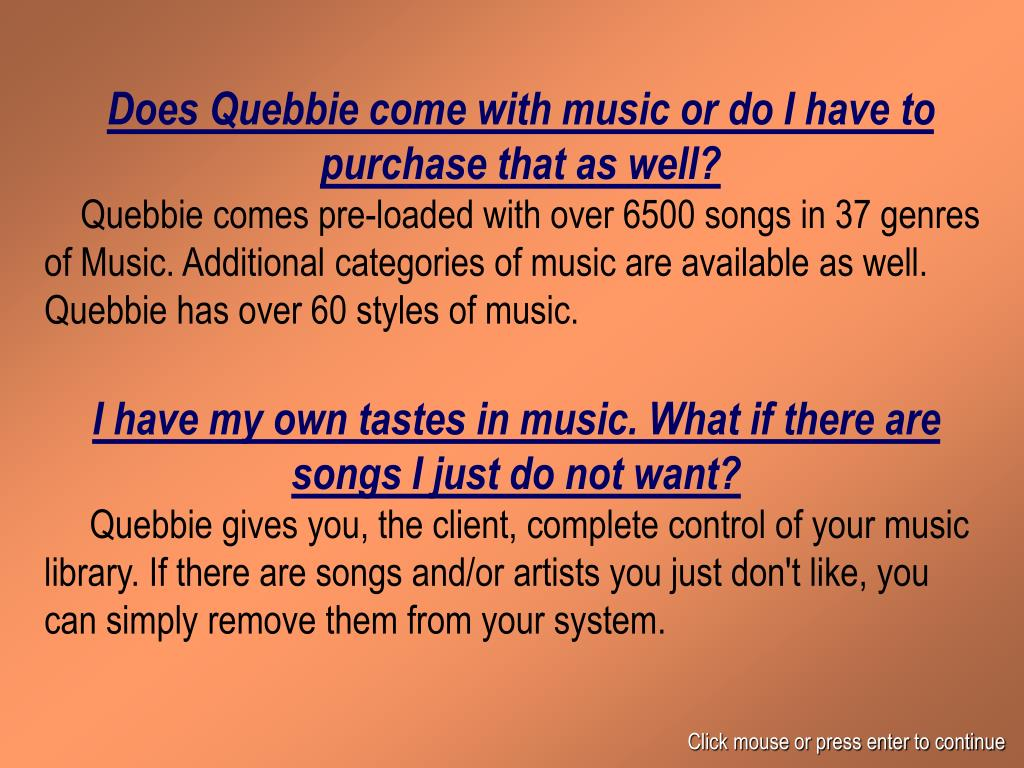Does Quebbie come with music or do I have to purchase that as well?