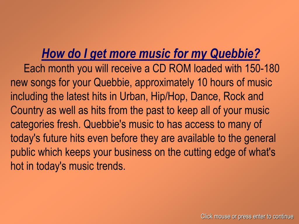 How do I get more music for my Quebbie?