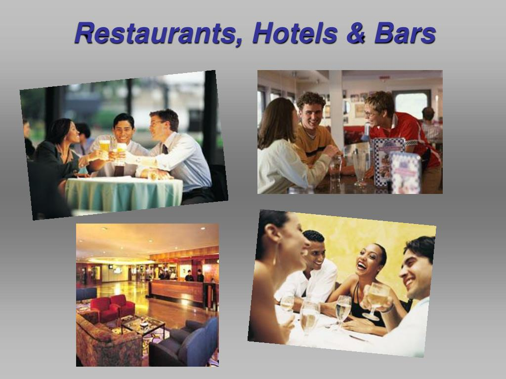 Restaurants, Hotels & Bars