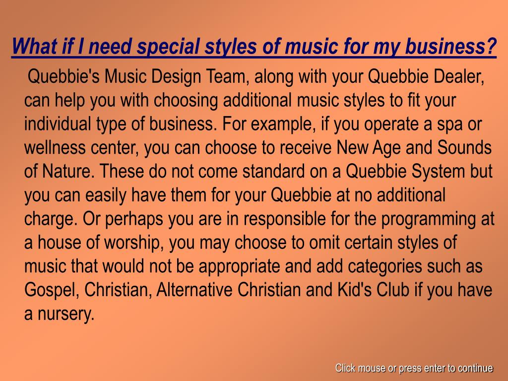 What if I need special styles of music for my business?