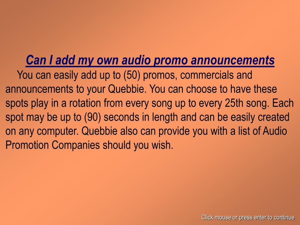 Can I add my own audio promo announcements