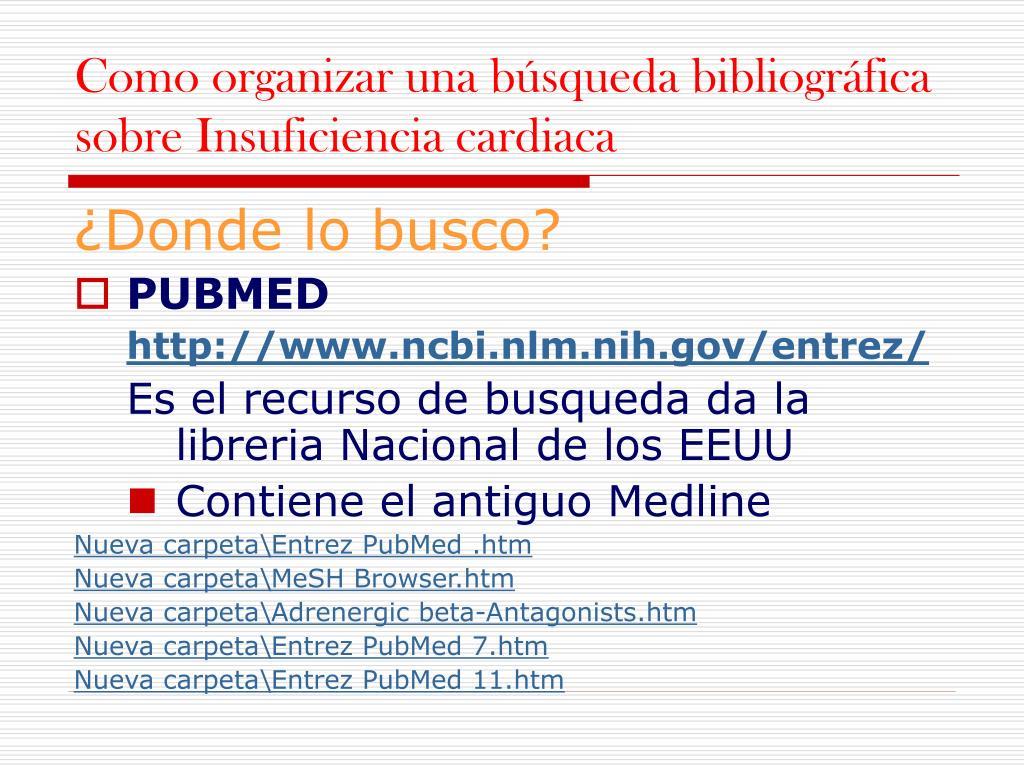 Como organizar una búsqueda bibliográfica sobre Insuficiencia cardiaca