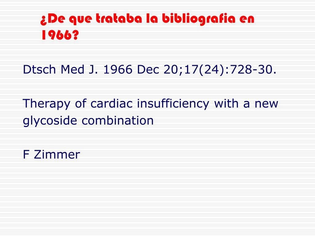 ¿De que trataba la bibliografia en 1966?