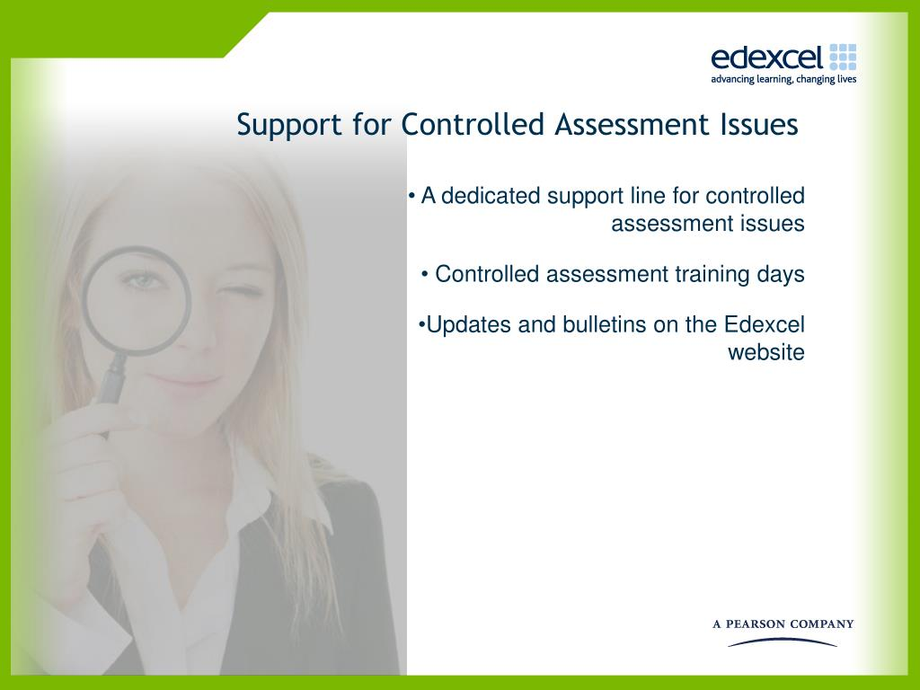 Support for Controlled Assessment Issues