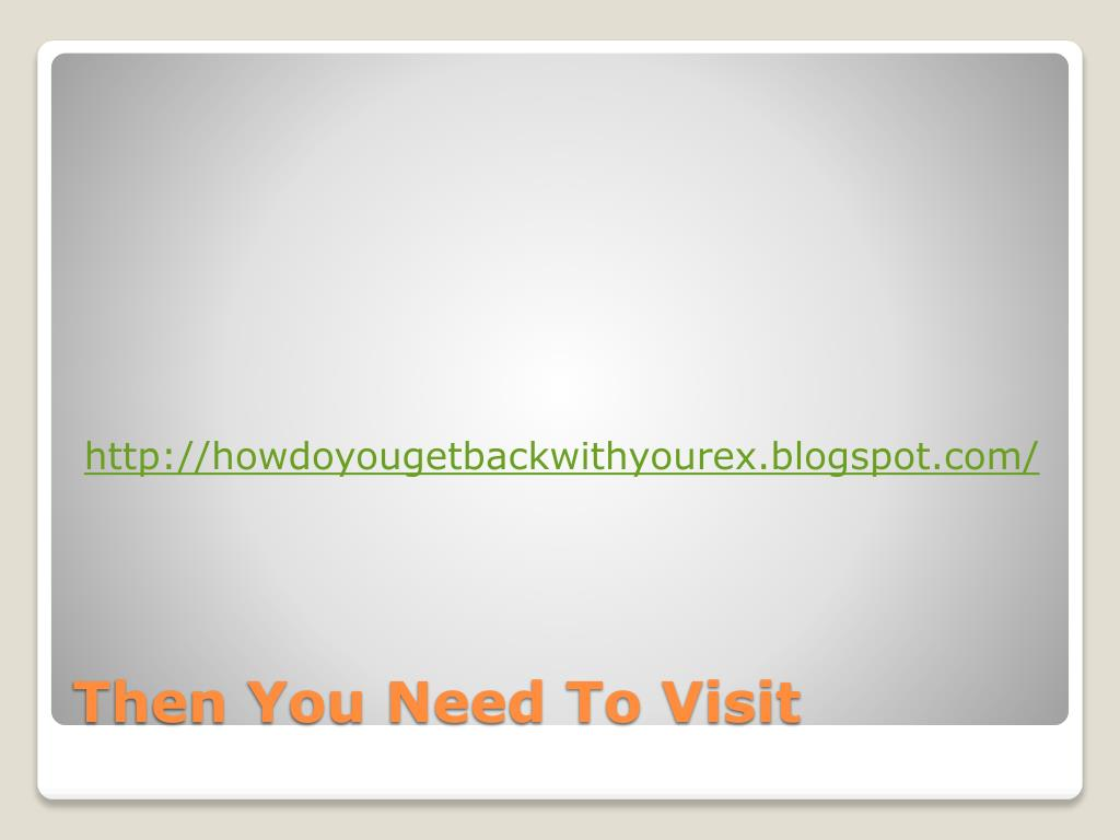 http://howdoyougetbackwithyourex.blogspot.com/