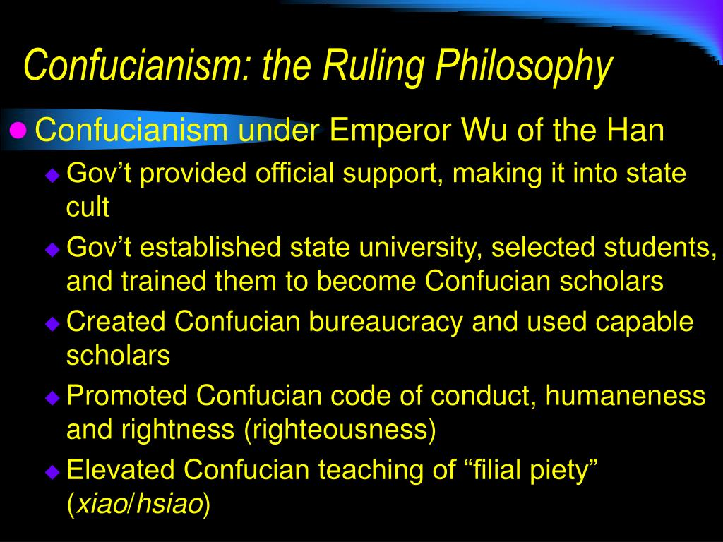 Confucianism: the Ruling Philosophy