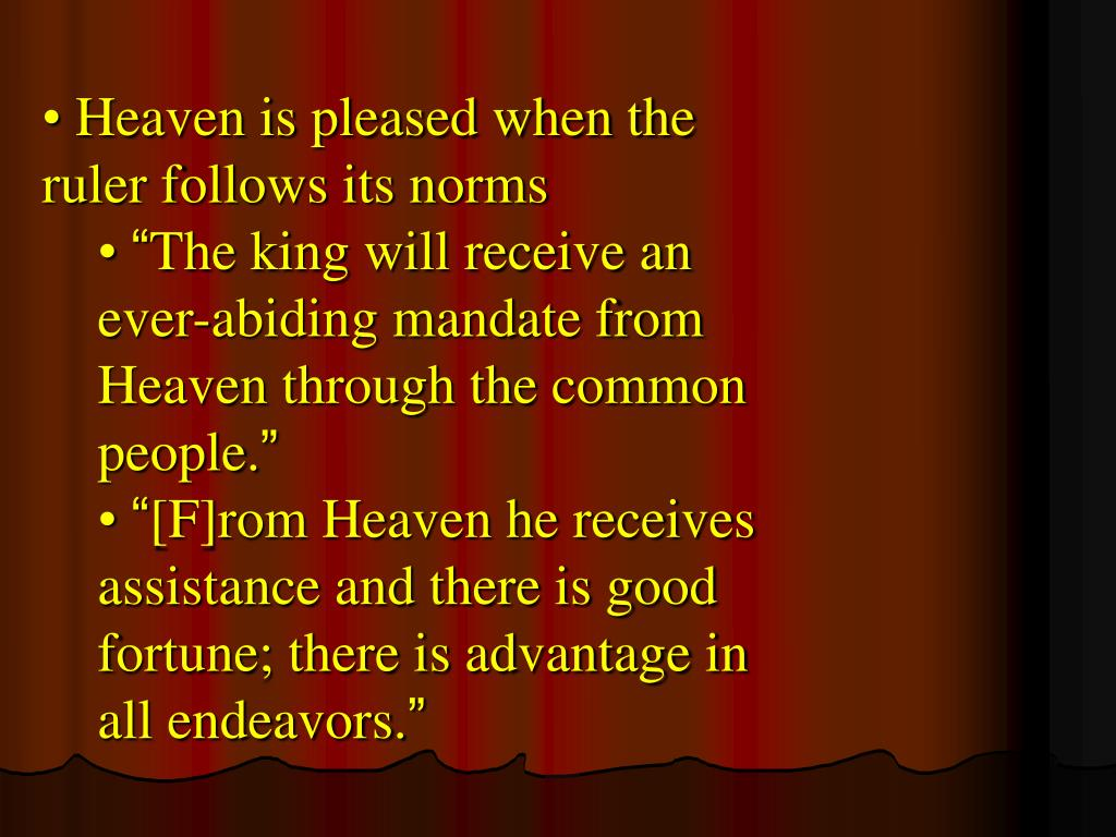 Heaven is pleased when the ruler follows its norms