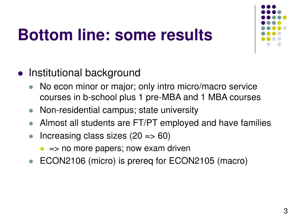 Bottom line: some results