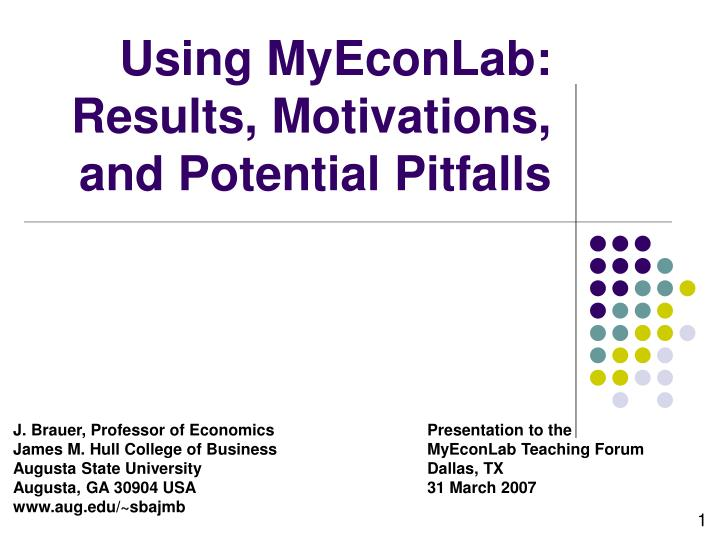 Using myeconlab results motivations and potential pitfalls