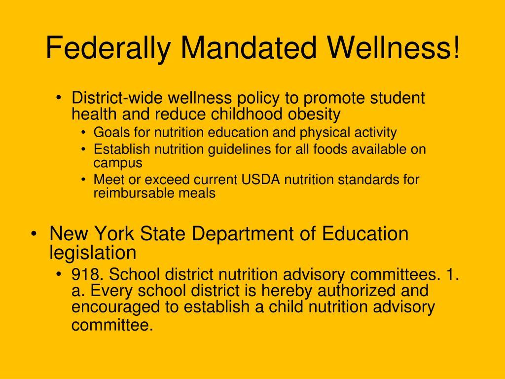 Federally Mandated Wellness!