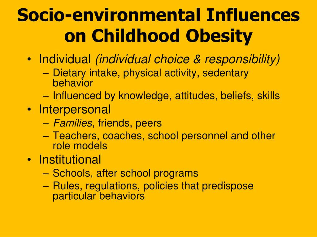 Socio-environmental Influences  on Childhood Obesity
