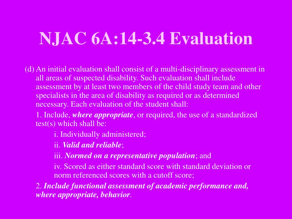 NJAC 6A:14-3.4 Evaluation