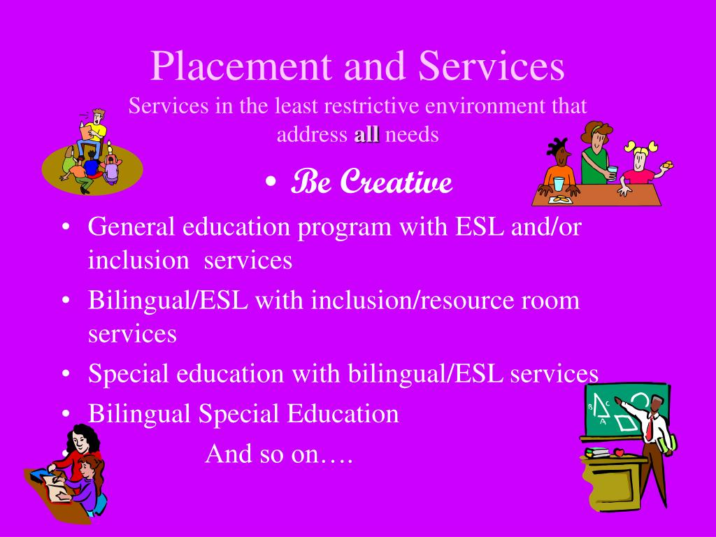Placement and Services