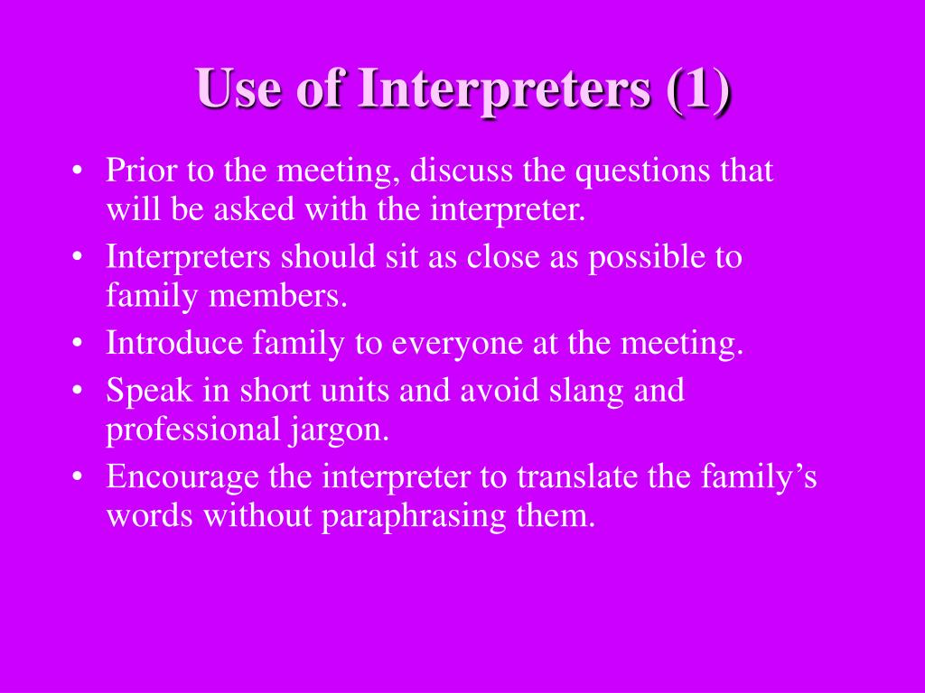 Use of Interpreters (1)