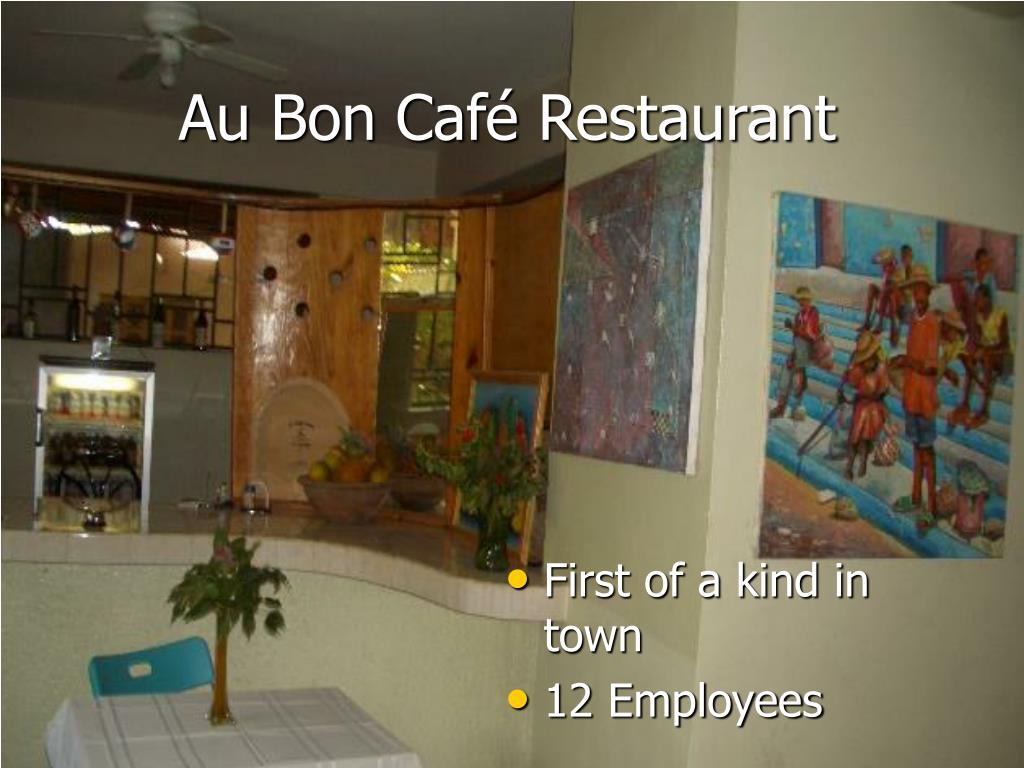 Au Bon Café Restaurant