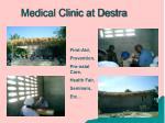 medical clinic at destra