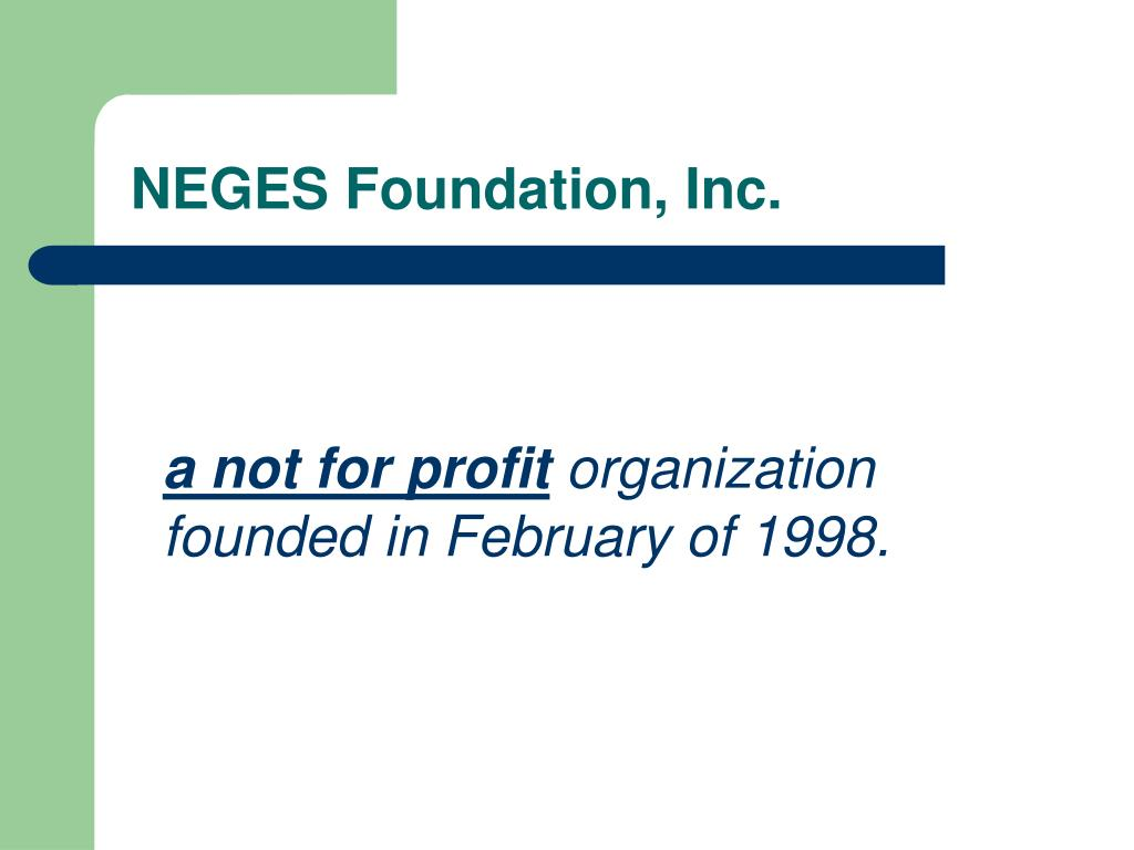 NEGES Foundation, Inc.