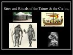 rites and rituals of the tainos the caribs