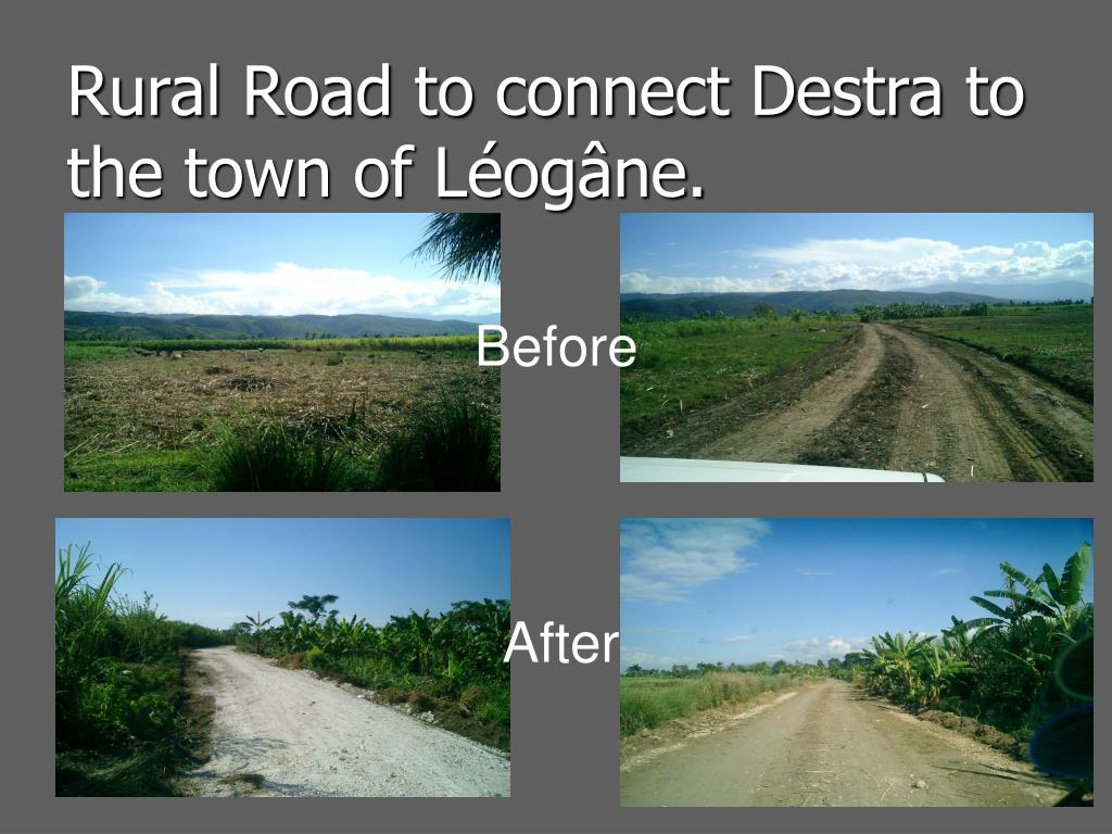 Rural Road to connect Destra to the town of Léogâne.